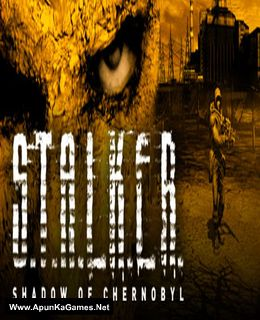 S.T.A.L.K.E.R .: Shadow of Chernobyl Cover, Poster, Full Version, PC Game, Download Free