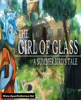 The Girl of Glass: A Summer Bird's Tale Cover, Poster, Full Version, PC Game, Download Free